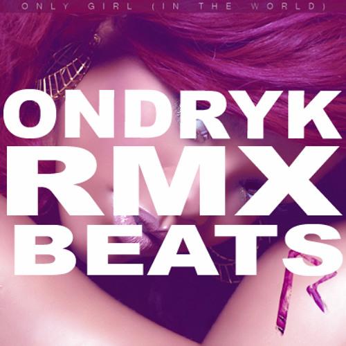 Rihanna - Only girl  Ondryk RMX