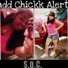 Bad Chick Alert and LYRICS!