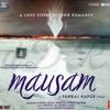 [DDR] Mausam - 07 - Rabba Main Toh Mar Gaya Oye