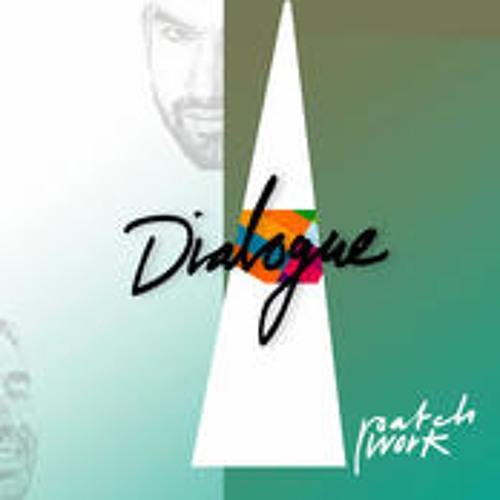Dialogue 04 QuattroFormaggi