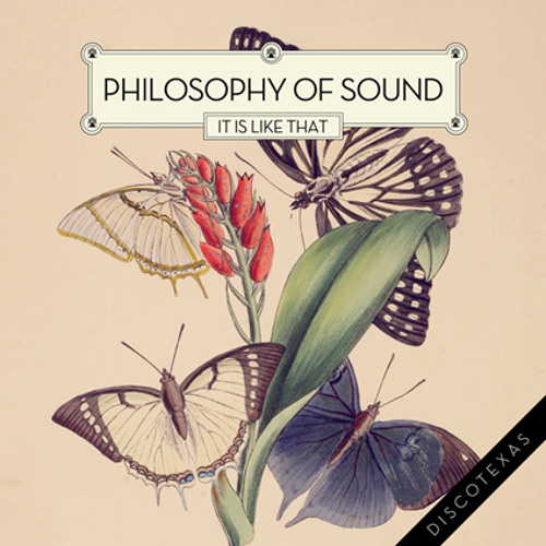 DT013 - Philosophy Of Sound: It Is Like That
