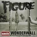 Oasis Wonderall (Figure Remix) Artwork
