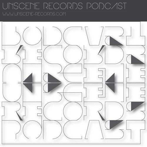 Unscene Podcast 001 mixed by Deep Edit