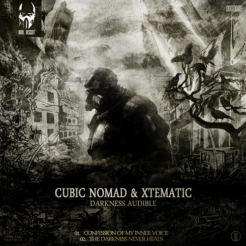 Cubic Nomad & Xtematic -The Darkness Never Heals (Preview)