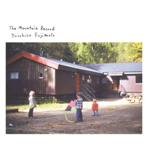 Yuichiro Fujimoto - The Mountain Record - 03