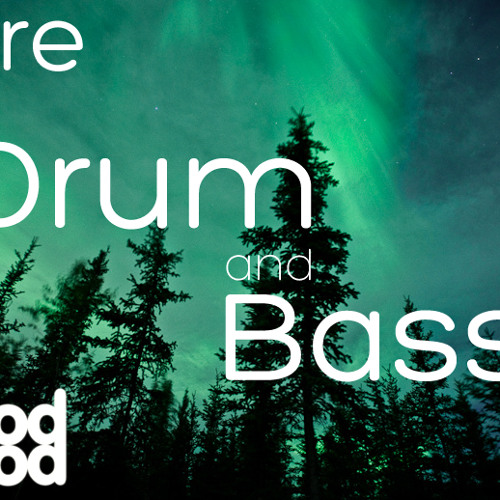 GoodMood - Pure Drum and Bass