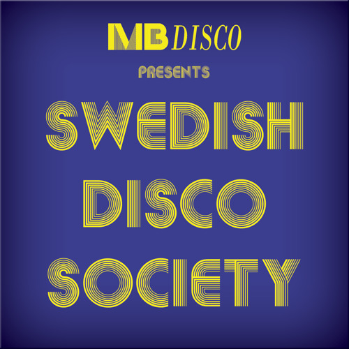 Swedish Disco Society - mixed by Martin Brodin