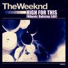 The Weeknd - High For This (Nikovic Dubstep Edit)