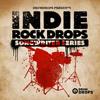 Indie Rock Drops - Songwriters Series Vol. 1