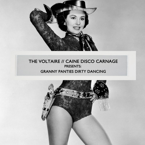 Granny Panties Dirty Dancing (A Disco Jive Mix)