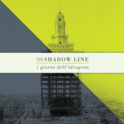 I Giorni dell'Idrogeno - The Shadow Line