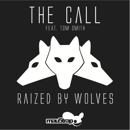 The Call (Eyes Remix) - Raized By Wolves