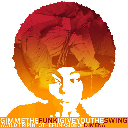 Gimme The Funk I Give you The Swing