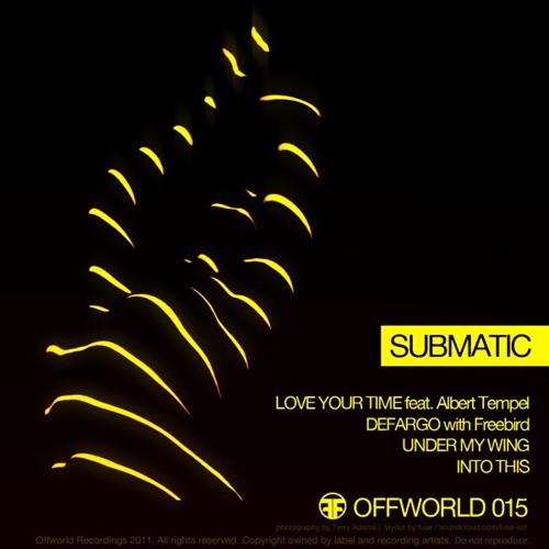 Submatic & FreeBird - Defargo [OFW015] OUT NOW
