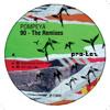 POMPEYA - 90 - THE REMIXES (12