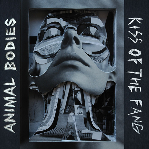 "Animal Bodies - Kiss of the Fang - 12"" EP/digi"