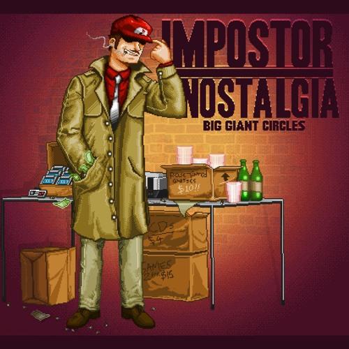 Impostor Nostalgia 07 - Buzzsaw (featuring zircon)