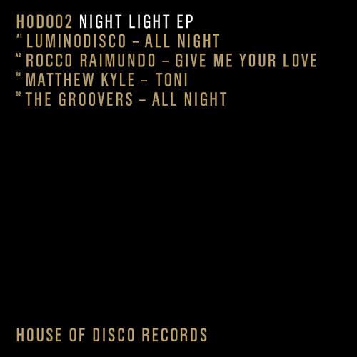 Luminodisco-Too Night (SNIPPET) HOD002 - 'Night Light' Ep