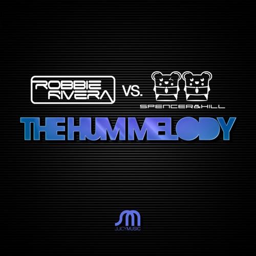 Robbie Rivera vs. Spencer&Hill - The Hum Melody (Preview)