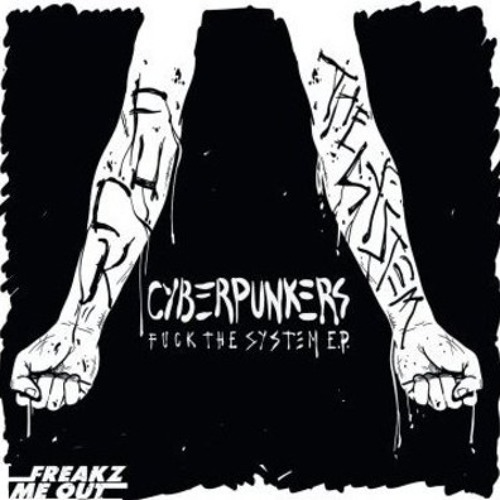 Cyberpunkers - Fuck The System (Designer Drugs Remix)