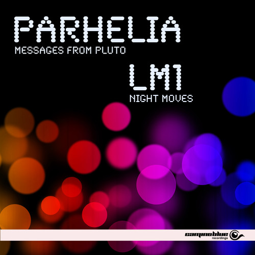 Parhelia - Messages From Pluto - Camino Blue Recordings