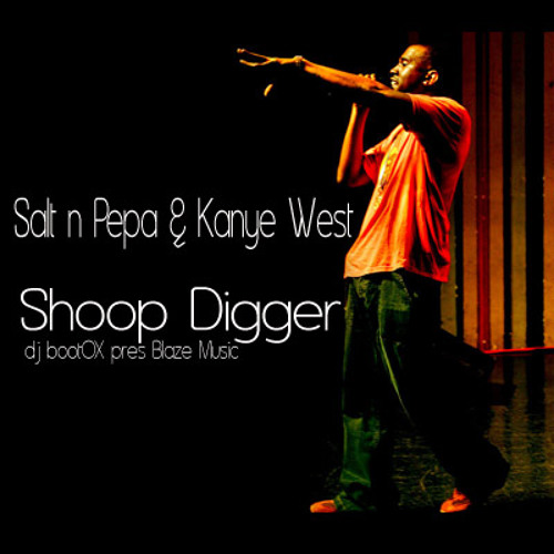 SaltnPepa vs Kanye West - Shoop Digger (DJ BootOX pres Blaze Music)
