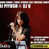Chori-chori Misha Shafi Feat DJ Piyush & DJ V