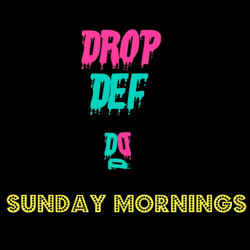 DropDef - Sunday Mornings (Original) FREE DOWNLOAD!