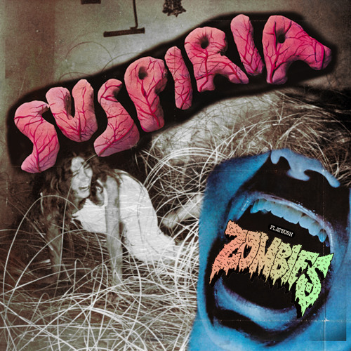 Flatbush ZOMBiES  - Suspiria
