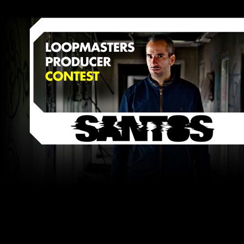 Santos - Loopmasters Producer Contest