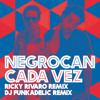 Negrocan - Cada Vez 2011 (Pepsi Summer Anthem) (DJ Funkadelic Remix)