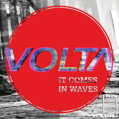 "Volta - ""It Comes In Waves"" EP (RLR011)"
