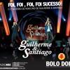 Guilherme e Santiago - Bolo Doido