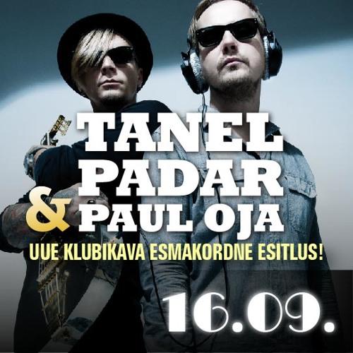 Tanel Padar & Paul Oja