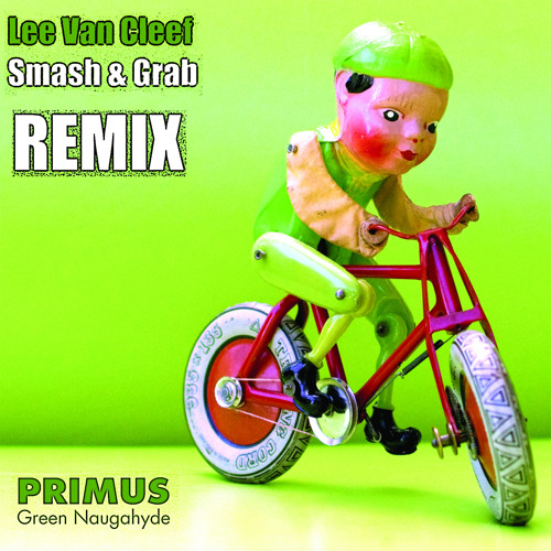 Primus - Lee Van Cleef  (Smash & Grab Moombahpolk Remix)
