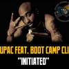 One Nation - 2Pac and Boot Camp Clik
