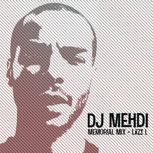 DJ Mehdi Memorial Mix