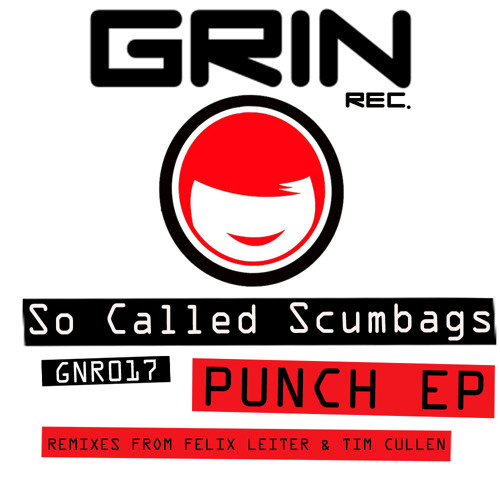 So Called Scumbags - Punch (Tim Cullen Remix) | Support: FATBOY SLIM / SISTER BLISS / GROOVE ARMADA