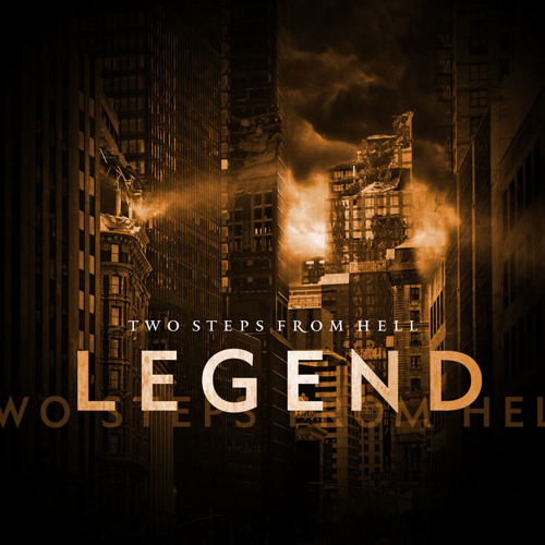 Two Steps From Hell - Legend - 25. Legions of Faith (Choir)
