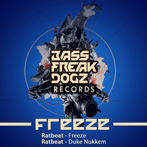 Ratbeat - Freeze - Out on BASS FREAK DOGZ Records