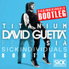 David Guetta feat. Sia - Titanium (SICK INDIVIDUALS Remix) [BOOTLEG]