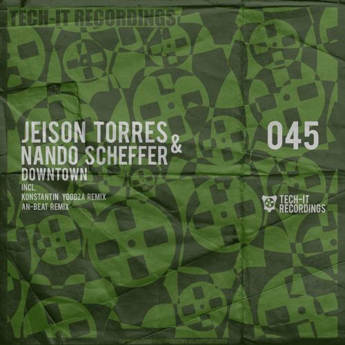 Jeison Torres & Nando Scheffer - Downtown (Original Mix)