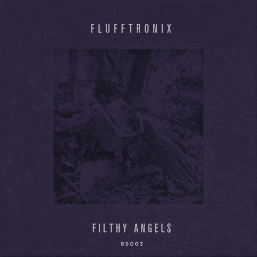 BONUS: Flufftronix - Filthy Angels (Rob Threezy Remix) CLICK BUY OR GO TO RADSUMMER.COM FOR FREE DL