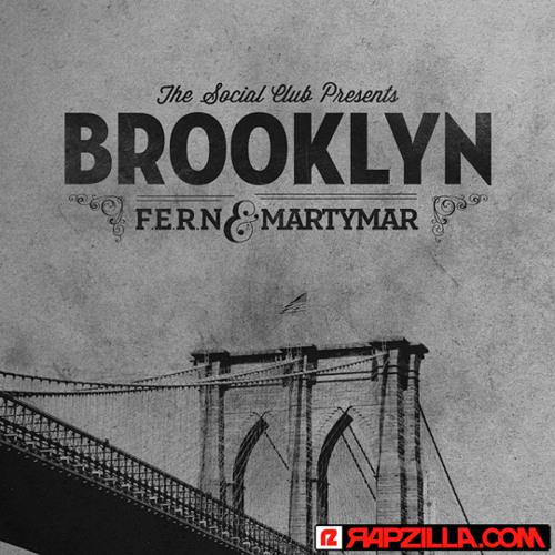 Social Club - Brooklyn feat. Martymar. x F.E.R.N