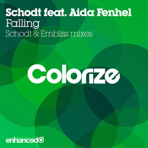 Schodt ft. Aida Fenhel - Falling (Embliss vocal remix) - Colorize (Enhanced)