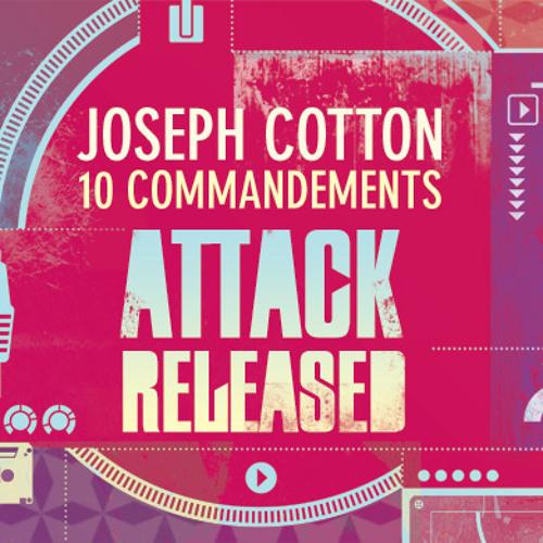 Attack Released & Joseph Cotton - 10 commandements