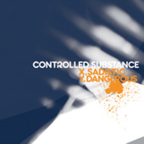 Controlled Substance - Dangerous - Moving Shadow