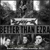 Björk vs Better Than Ezra - My Juicy Juvenile (2011)