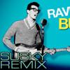 Rave On Buddy Holly (Susky Remix)