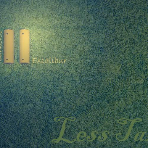 Lancelot Excalibur - Less Talk (Preview)